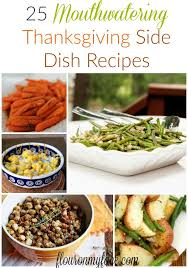 25 thanksgiving side dish recipes flour on my