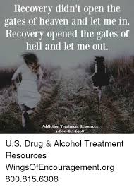 Recovery Memes - recovery didn t open the gates of heaven and let me in recovery