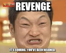 Revenge Memes - revenge impossibru guy original meme on memegen