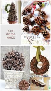 pine cone decoration ideas 5 pine cone diy projects for fall pine cone craft ideas