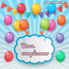 birthday wishes happy birthday wishes in italian happy wishes