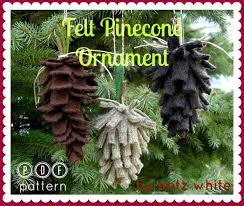 new felt pinecone ornament pdf pattern betz white