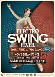 electro swing fever electro swing fever ko紂 zajtraj紂ie noviny