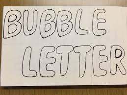 how to draw bubble letters step by step updated 2017 quora