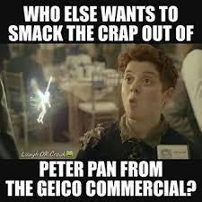 Peter Pan Meme - peter pan geico commercial meme google search random pinterest