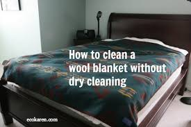 Can I Wash A Dry Clean Only Comforter Clean Wool Blanket Ecokaren Jpg