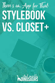 stylebook vs closet and possibly dinosaurs