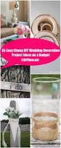 35 easy cheap diy wedding decoration project ideas on a budget