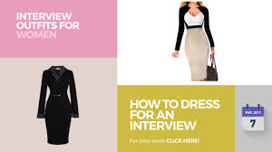 how to dress for an interview interview for women youtube