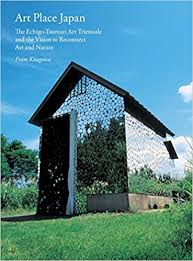 amazon com japan style architecture art place japan the echigo tsumari triennale and the vision to