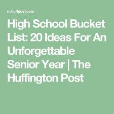 high school senior mailing list high school list 20 ideas for an unforgettable senior year