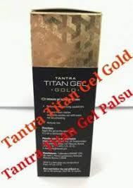 ciri titan gel asli dan palsu warna titan gel asli tantra