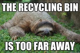 Asthma Sloth Meme - sloth recycling google søgning sloths pinterest sloth and humor