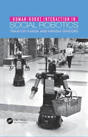 human robot interaction in social robotics crc press book