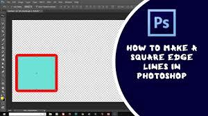 membuat garis 3d di photoshop photoshop tutorial how to make square edge line s in adobe