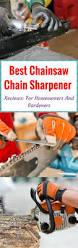 best 25 chainsaw chain sharpener ideas on pinterest saw