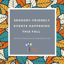 sensory friendly friendly events this fall u2013 rec website