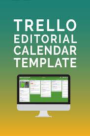 trello editorial calendar template manage your blog and