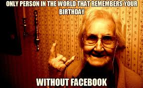 Birthday Memes For Facebook - best happy birthday meme for grandma grandpa birthday hd images