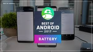 best of android 2017 which phone has the longest battery life