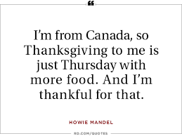 16 thanksgiving quotes to at the table howie mandel