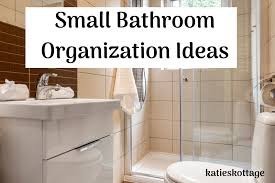 how to organize small bathroom cabinets small bathroom organization ideas you never thought of
