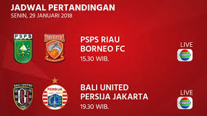 Jadwal Piala Presiden 2018 Jadwal Piala Presiden Hari Ini Bali United Vs Persija Jakarta