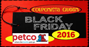 petco black friday ad 2016 couponista saving