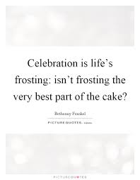celebration quotes sayings celebration picture quotes page 4