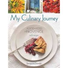cuisine et fetes my culinary journey food and fetes of provence with recipes