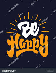Flags Of Our Fathers Script Be Happy Motivational Hand Lettered Brush Stock Vector 250381069