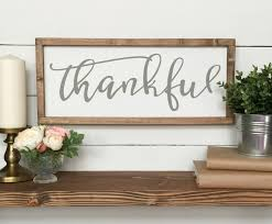 thankful wooden sign farmhouse decor wood sign gray