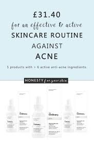 Best Skin Care For Adults With Acne The Ordinary Acne Regimen Honesty For Your Skin
