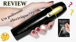 review polissoir electrique test revlon shine addict nail