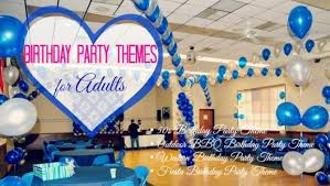 4 best birthday themes for adults
