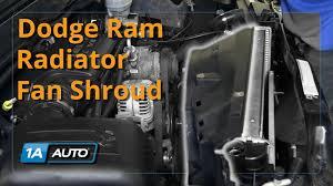 2003 dodge durango radiator how to install replace radiator fan shroud 2003 08 dodge ram 5 7l