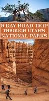 driving the utah national parks 9 day road trip annual adventure