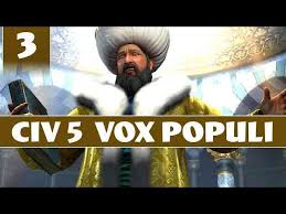 Ottomans Civ 5 Civilization 5 Let S Play Vox Populi As Ottoman Empire Part 3