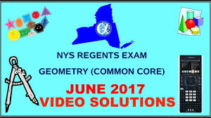 nys geometry common core june 2017 regents exam answers youtube