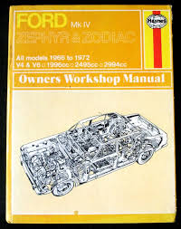 ford zephyr u0026 zodiac mk4 1966 72 haynes workshop manual v4 v6