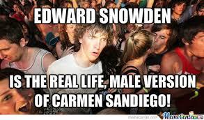 Snowden Meme - sudden clarity about edward snowden by optimus2 meme center