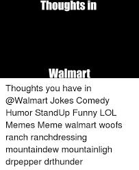 Meme Jokes Humor - 25 best memes about walmart jokes walmart jokes memes