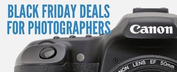best black friday deals camera 2016 black friday deals for photographers