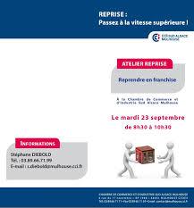 chambre de commerce mulhouse reprendre une franchise pascale bégat cci mulhouse