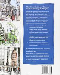 archisketcher a guide to spotting u0026 sketching urban landscapes