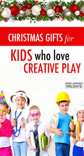 best christmas gifts that encourage creativity u0026 imagination gift