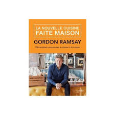 livre cuisine gordon ramsay la nouvelle cuisine faite maison de gordon ramsay format beau livre