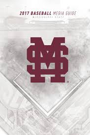 2017 mississippi state baseball media guide by mississippi state
