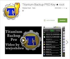titanium backup pro apk no root titanium backup pro apk version working key