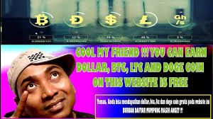 Cool My Cool My Friend You Can Earn Dollar Btc Ltc And Doge Coin On